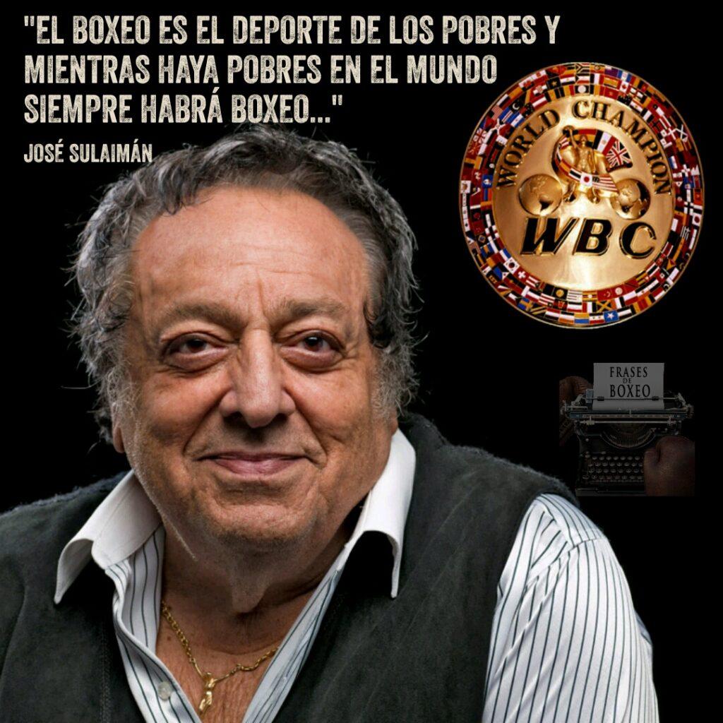 José Sulaiman, frases de Boxeo