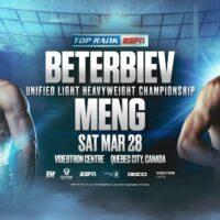 Beterbiev vs Meng (Top Rank)