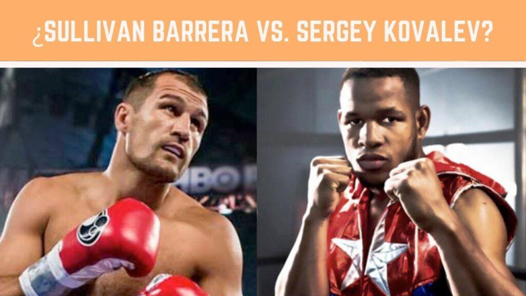 Sullivan Barrera & Sergey Kovalev (Foto Cortesía)