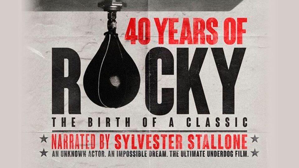 Documental 40 años de Rocky